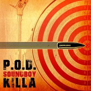 P.O.D. Soundboy Killa